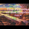 The Promise of the Rapture – Part A