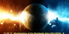 Manifestation of the Worldwide Alien Delusion