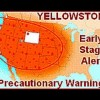 Yellowstone Supervolcano Eruption Dangers