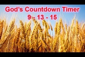 God's Countdown Timer to the September Rapture and Beyond part A
