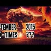 """ALERT"" Shocking – September 2015 best video/doco: Maybe the Biggest month in world history"