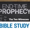 End-Time Prophecy 101: The Two Witnesses