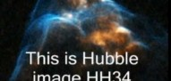 Signs of Wonder, of God, in the Heavens. Hubble Image HH34, HH2 News. blood, fire, smoke