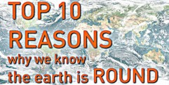 TOP 10 REASONS Why We Know the Earth is Round