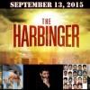 The Harbinger Warning – September 13, 2015 – Fact or Fiction?