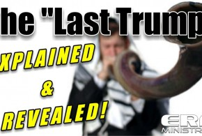 "The ""Last Trump"" EXPLAINED & REVEALED! – A Rapture Bible Study [FULL]"