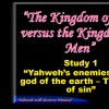 Yahweh Will Destroy Nimrod: Study 1 – Yahweh's enemies,The god of the earth – The man of sin