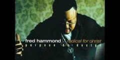Fred Hammond & RFC – Jesus Be a Fence Around Me