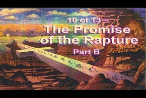 The Promise of the Rapture Part B