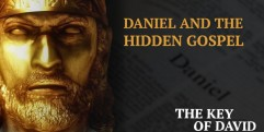 Daniel and the Hidden Gospel