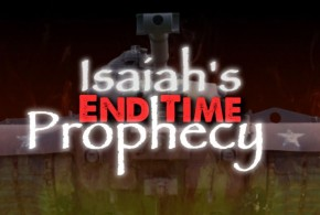 Isaiah's Endtime Prophecy