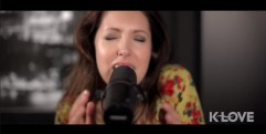 "K-LOVE – Francesca Battistelli ""He Knows My Name"" LIVE"