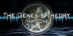 The Genesis Theory – (Part 1)